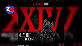 MUZO AKA ALPHONSO - Jump Off XIV (Official Audio) |ZedMusic| Zambian Music 2018