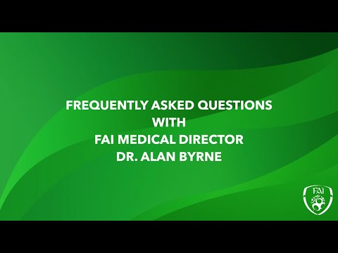 FAQ with FAI Medical Director Dr. Alan Byrne - Pathway for a safer return to Football