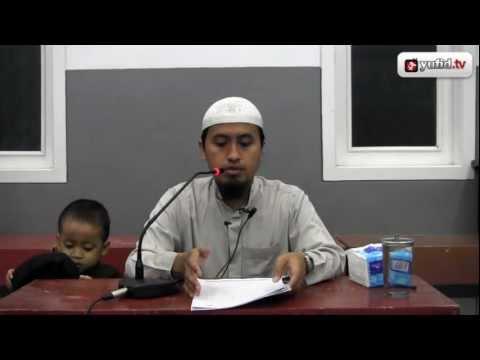 Tausiyah Agama Islam: Sunnah Dalam Bertawassul, Bagian 6 - Ustadz Abdullah Zaen
