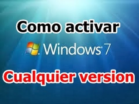 Como activar windows 7 2014 Todas las versiones Full
