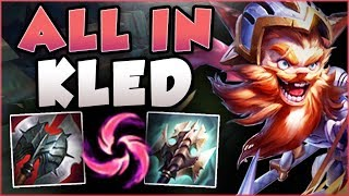 INSTANT BIG HIT W KLED? ALL IN KLED IS BEYOND BUSTED! KLED SEASON 8 TOP GAMEPLAY! League of Legends