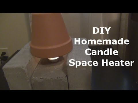 DIY Homemade Candle Space Heater