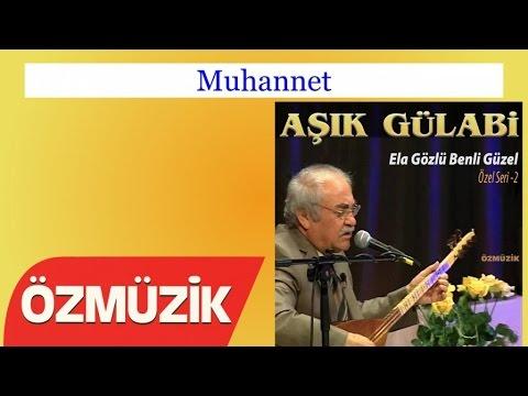 Muhannet – Aşık Gülabi (Official Video)