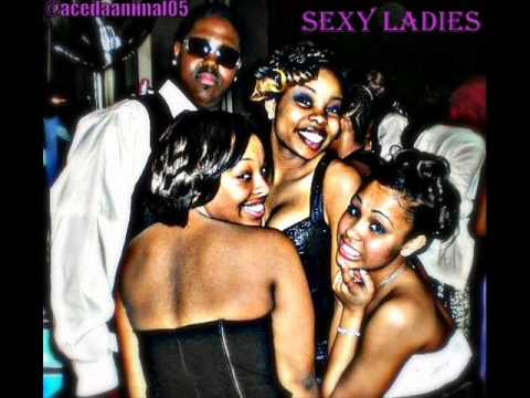 Ace Da Animal - Sexy Ladies video
