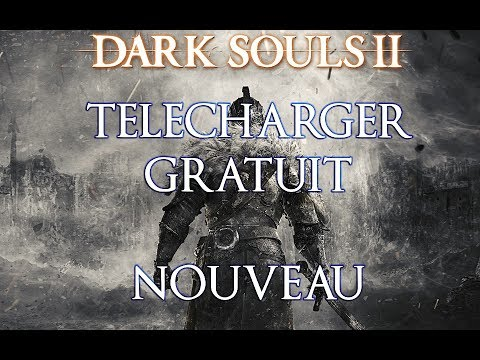 Nouveau! Telecharger Dark Souls 2 Gratuit Maintenant Hd Fr video