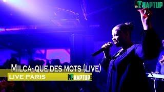 Milca - Que des mots (live)