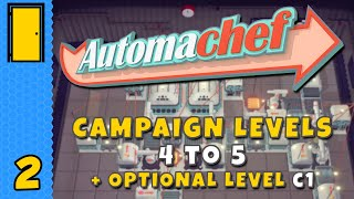 A Very Cheesy Challenge | Automachef - Campaign Levels 4-5 and Optional Level C1