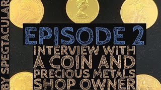 Talking to a coin shop owner about gold.