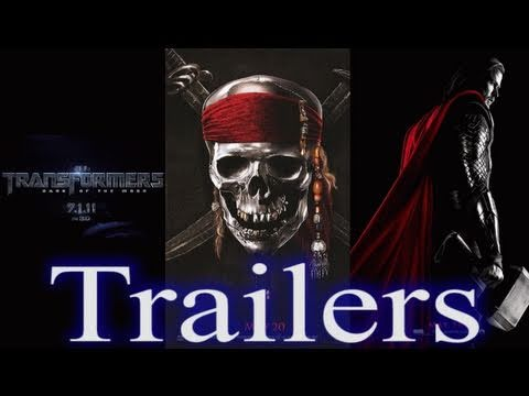 Trailer Review: Thor, Transformers: Dark of the Moon, Pirates of the Caribbean: On Stranger Tides