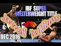 Jermall Charlo vs Julian Williams - Dec. 2016 - IBF World Super Welterweight Championship