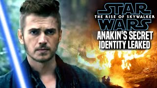 The Rise Of Skywalker Anakin's Secret Identity Leaked! (Star Wars Episode 9)