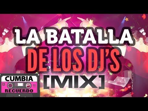 CUMBIA 2015 LA BATALLA DE LOS DJ MIX