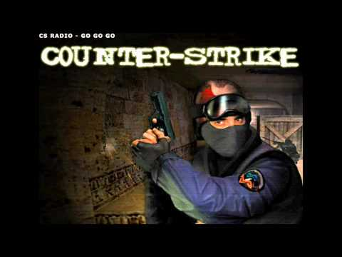 counter strike jingle - cs radio-go go go