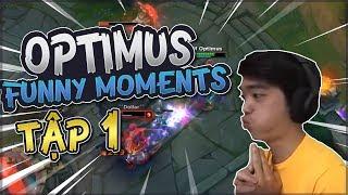 Những pha hài hước của OPTIMUS khi STREAM - Funny Moment | Tập 1