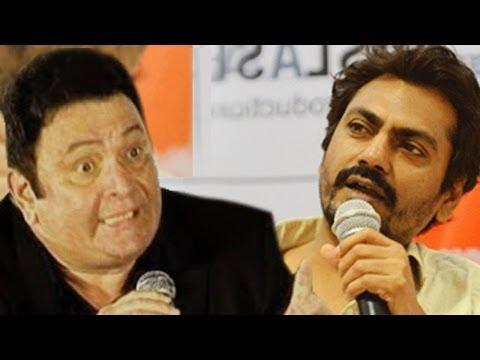 Rishi Kapoor ABUSES & INSULTS Nawazuddin Siddiqui