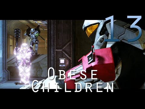 [13] Obese Children (Halo 3 Custom Games w/ GaLm, the Derp Crew, and viewers)