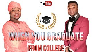 African Home: When You Graduate From College!