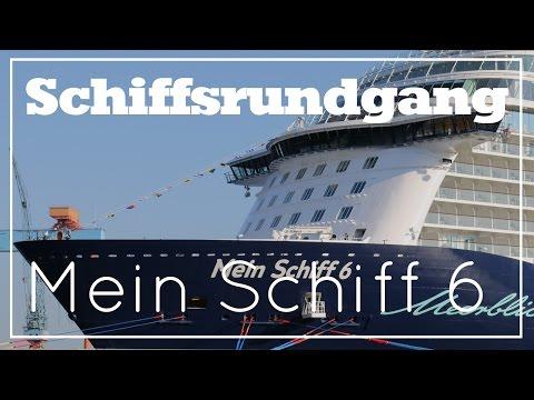 MEIN SCHIFF 6 - SCHIFFSRUNDGANG - Tui Cruises