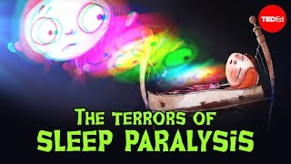 The terrors of sleep paralysis - Ami Angelowicz