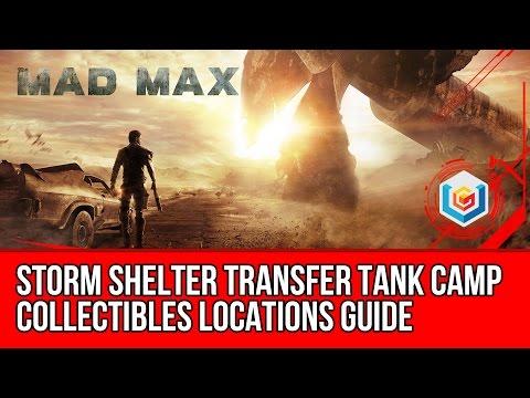 Mad Max Storm Shelter Transfer Tank Camp Collectibles Locations (Scrap/Insignia/Maggot Farm Part)