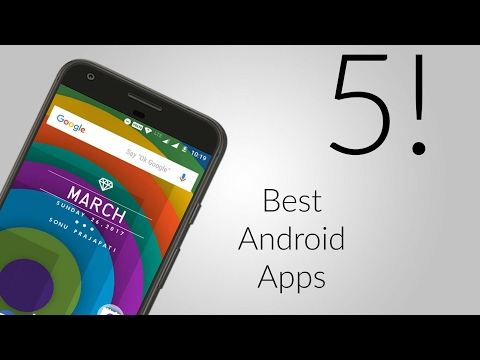 Best Android Apps | March 2017!