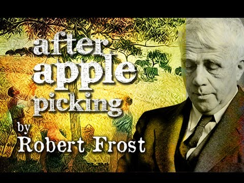 comparing robert frosts after apple picking to Robert frost langston hughes robert lowell read a brief biography and many poems including after apple-picking and birches robert frost: after apple-picking.