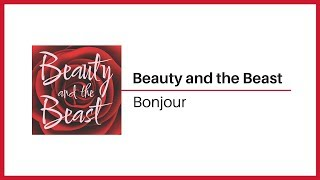 Beauty and the Beast cast - Bonjour