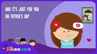 On Father's Day Song for Kids | Fathers Day Songs for Children | The Kiboomers