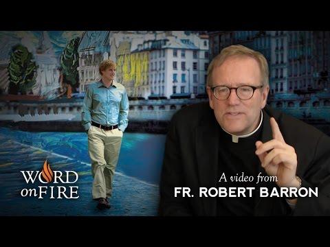 "Fr. Barron comments on Woody Allen's ""Midnight In Paris"""