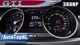 380HP VW Golf GTI MK7 0-273km/h ACCELERATION & SPEED HG Motorsport by AutoTopNL