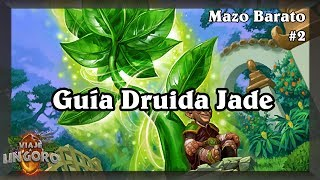 Guía Mazo Druida barato (Jade) [Hearthstone en español]