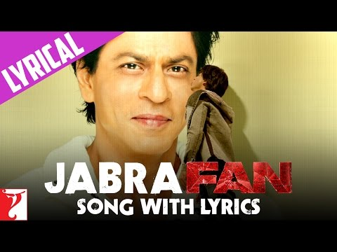 Lyrical : Jabra FAN Anthem Song With Lyrics | Shah Rukh Khan
