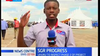 President Uhuru to inspect phase two of SGR progress | News Centre