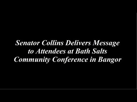 Senator Collins Delivers Message to Attendees at Bath Salts Community Conference in Bangor
