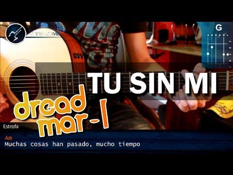 Como tocar Tu Sin Mi de DREAD MAR I en Guitarra Acustica HD Tutorial COMPLETO