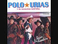 Polo Urias, Sigue La Aventura [video]