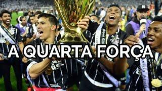 A Quarta Força - Sport Club Corinthians Paulista - Filme Motivacional