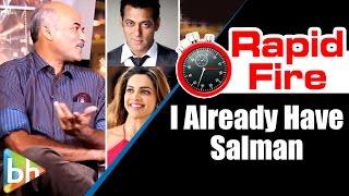 Sooraj Barjatya's Entertaining Rapid Fire On Salman Khan | Deepika Padukone | Hum Aapke Hai Koun