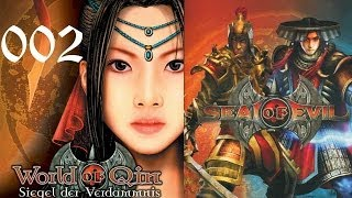 Lets Play World of Qin / Seal of Evil #002 Vergangenheit