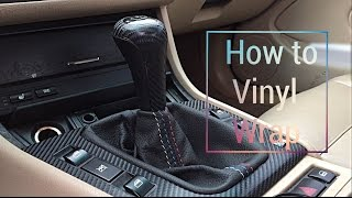 How to vinyl wrap BMW e46 interior trim