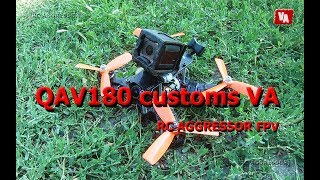 QAV180 Customs VA RC AGGRESSOR FPV