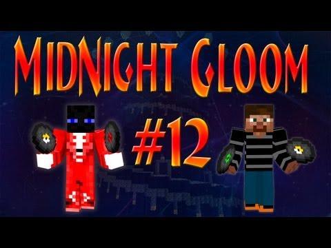 Midnight Gloom #12 КРАЙ В КРАЮ И ГАСТЫ?!