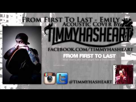 From First To Last - Emily