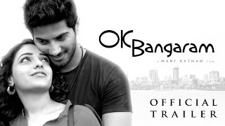 Ok Ok - OK Bangaram - Trailer 1 | Mani Ratnam, A R Rahman