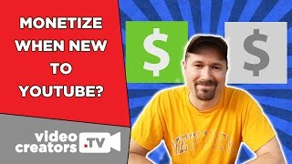 New To YouTube? Monetize Now! Here