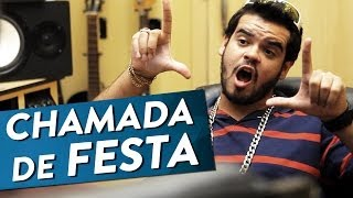 CHAMADA DE FESTA