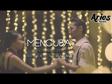 Download Sufian Suhaimi - Mencuba (Official Music Video with Lyric) HD Mp4 baru