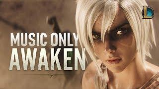 Awaken (Music Only / No SFX) (ft. Valerie Broussard) | League of Legends Cinematic Music Video