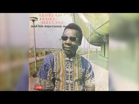 General Prince Adekunle and his Supersonic Sounds // Eroya Wawo