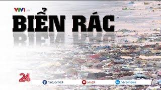 Tiêu điểm: Rác biển - Biển rác | VTV24